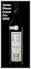 Zlatan Plavac Grand Cru wine