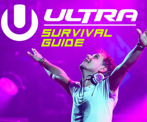 Ultra Europe Survival Guide